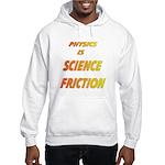 science friction Hooded Sweatshirt