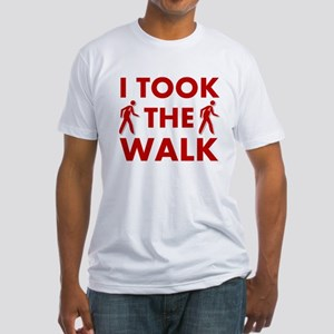 I Took The Walk Fitted T-Shirt