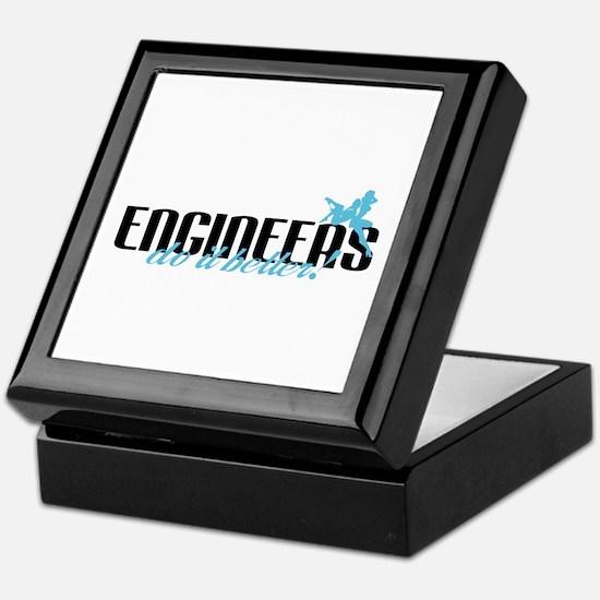 Engineers Do It Better! Keepsake Box