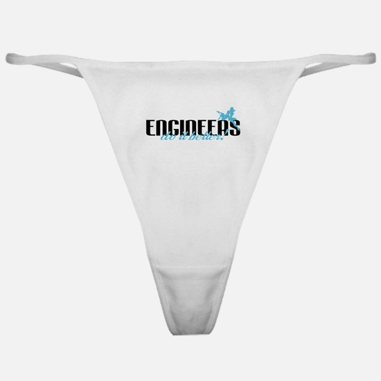 Engineers Do It Better! Classic Thong