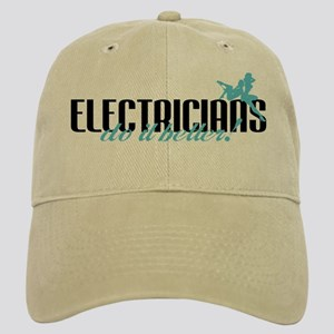 Electricians Do It Better! Cap