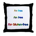 I'm Free I'm Free I'm Gluten- Throw Pillow