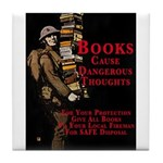 Books Cause Thoughts Tile Coaster