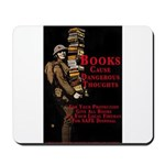 Books Cause Thoughts Mousepad