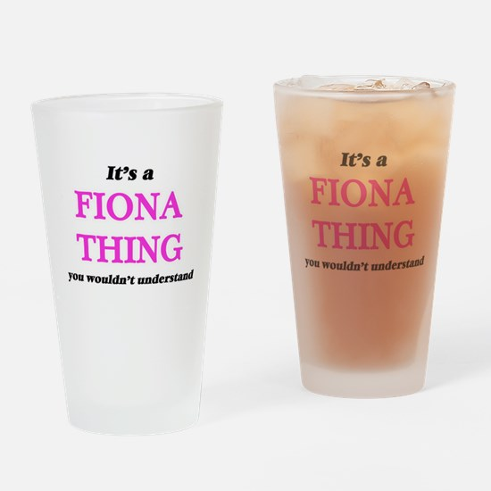 It's a Fiona thing, you wouldn& Drinking Glass