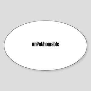 Unfathomable Oval Sticker