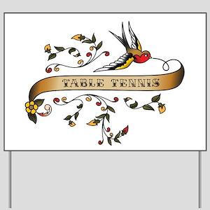 Table Tennis Scroll Yard Sign