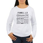 Fonts 101 Women's Long Sleeve T-Shirt