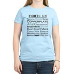 Fonts 101 Women's Light T-Shirt