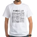 Fonts 101 White T-Shirt