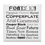 Fonts 101 Tile Coaster