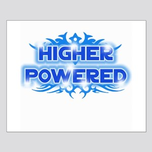 Higher Powered Small Poster