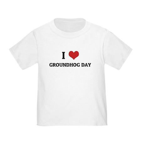 I Love Groundhog Day Toddler T-Shirt