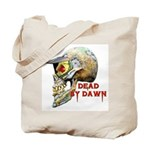 Dead by Dawn Tote Bag