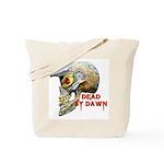 Dead by Dawn Tote Bag