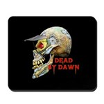 Dead by Dawn Mousepad