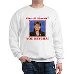 Sarah Palin You Betcha Sweatshirt