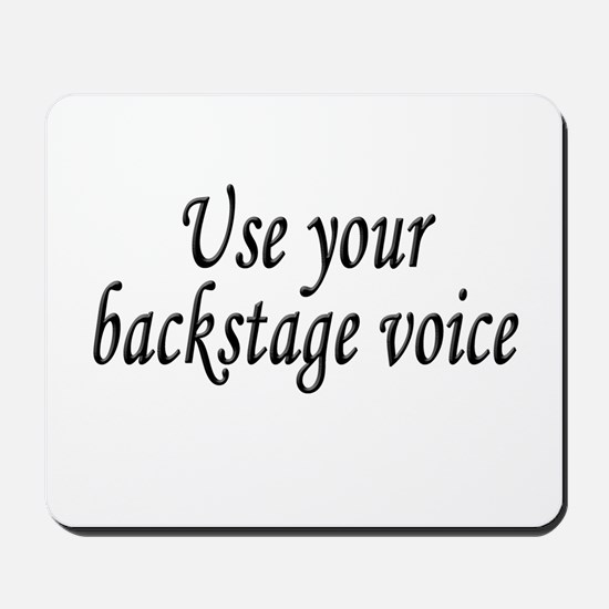 Backstage Voice Mousepad