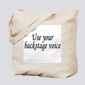 Backstage Voice Tote Bag