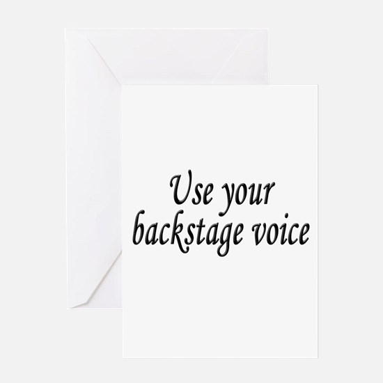 Backstage Voice Greeting Card