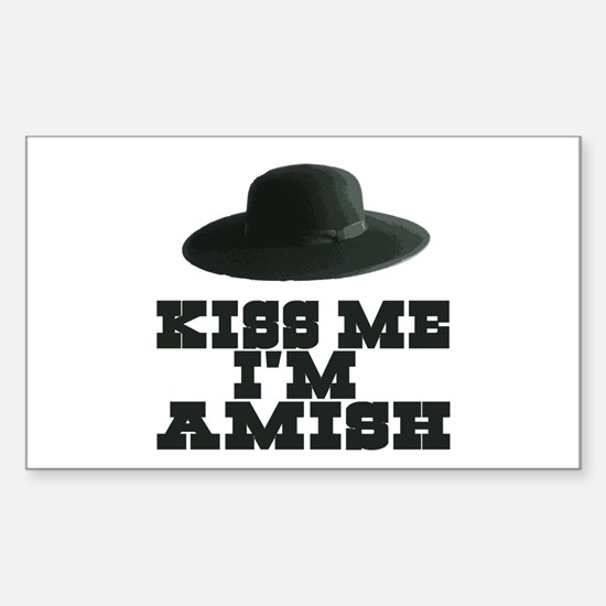 Kiss Me I'm Amish Rectangle Decal