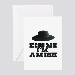 Kiss Me I'm Amish Greeting Card
