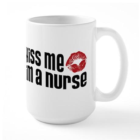 Kiss Me I'm a Nurse Large Mug