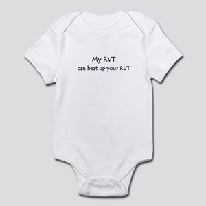 My RVT can beat up your RVT Infant Bodysuit