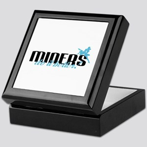 Miners Do It Better! Keepsake Box