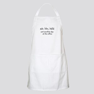 Just another day at the office BBQ Apron