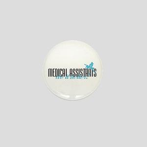 Medical Assistants Do It Better! Mini Button