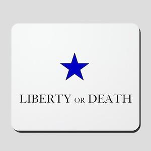 Liberty Or Death Mousepad