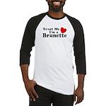 Trust Me I'm a Brunette Baseball Jersey