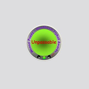 Unpassable Flyball Spoof Award Mini Button