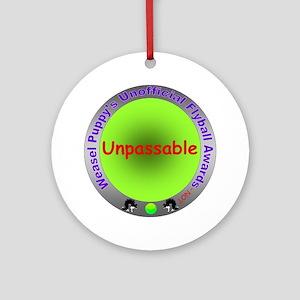 Unpassable Flyball Spoof Award Ornament (Round)