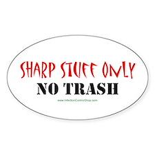 Sharp Stuff Only Oval Sticker