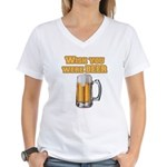 WishUwereBeer Women's V-Neck T-Shirt