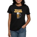WishUwereBeer Women's Dark T-Shirt