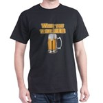 WishUwereBeer Dark T-Shirt