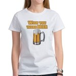 WishUwereBeer Women's T-Shirt