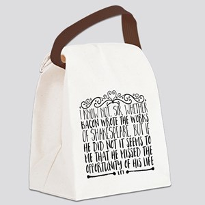 I know not, sir, whether Bacon wr Canvas Lunch Bag