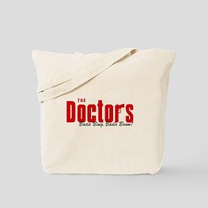 The Doctors Bada Bing Tote Bag