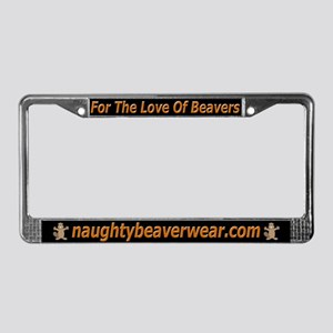 For The Love Of Beavers License Plate Frame
