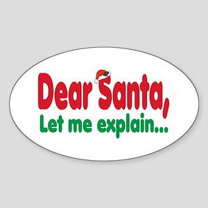 Dear santa I want it all Oval Sticker