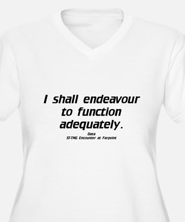 Function Adequately...Light T-Shirt