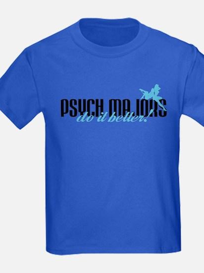 Psych Majors Do It Better! T