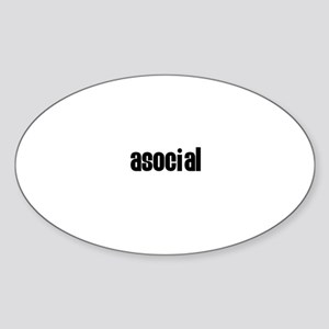 Asocial Oval Sticker