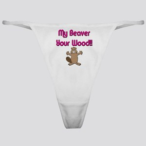 My Beaver Your Wood Classic Thong
