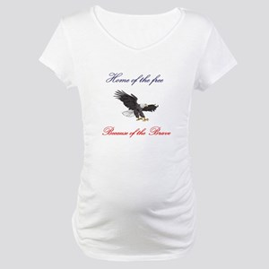 Home of the free... Maternity T-Shirt