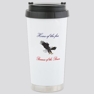 Home of the free... Stainless Steel Travel Mug